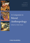 A Companion to Moral Anthropology ebook