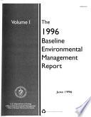 The ... Baseline Environmental Management Report