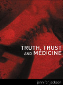 Truth  Trust and Medicine