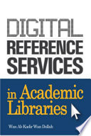 Digital reference services in academic libraries