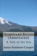 Homeward Bound (Annotated)