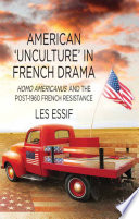 American    Unculture    in French Drama