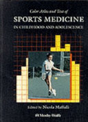 Color Atlas and Text of Sports Medicine in Childhood and Adolescence