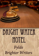 Bright Water Hotel