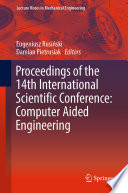 Proceedings of the 14th International Scientific Conference: Computer Aided Engineering