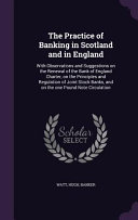 The Practice Of Banking In Scotland And In England
