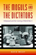 The Moguls and the Dictators