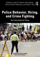 Police Behavior, Hiring, and Crime Fighting