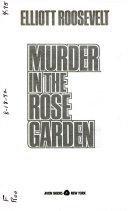 Murder in the Rose Garden