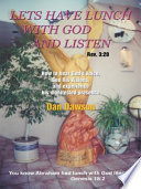 LETS HAVE LUNCH WITH GOD AND LISTEN