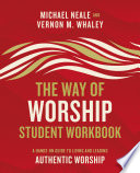 The Way of Worship Student Workbook