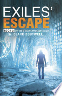 Exiles  Escape
