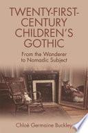 Twenty First Century Children s Gothic