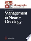 Management in Neuro Oncology