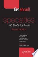 Get ahead  Specialties  100 EMQs for Finals