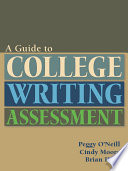 Guide to College Writing Assessment