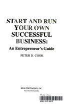Start and Run Your Own Successful Business