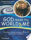God Made the World   Me