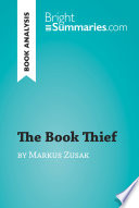 The Book Thief by Markus Zusak  Book Analysis