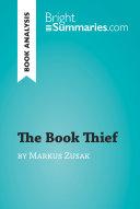 The Book Thief by Markus Zusak (Book Analysis)