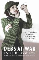 Debs at War 1939-1945
