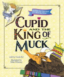 Cupid And The King Of Muck Book PDF