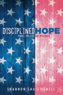 Disciplined Hope