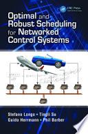 Optimal and Robust Scheduling for Networked Control Systems Book