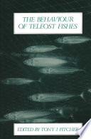 The Behaviour of Teleost Fishes Book