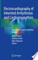 Electrocardiography of Inherited Arrhythmias and Cardiomyopathies