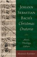 Pdf Johann Sebastian Bach's Christmas Oratorio Telecharger