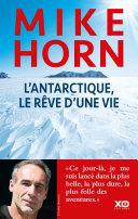 L'antarctique, le rêve d'une vie Pdf/ePub eBook