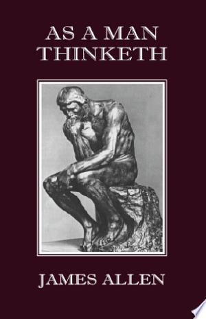 Download As a Man Thinketh Free Books - Dlebooks.net