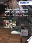 Pressures and Protection of the Underground Karst