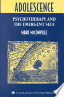 Adolescence  : Psychotherapy and the Emergent Self