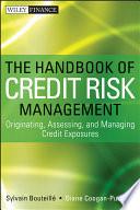 The Handbook Of Credit Risk Management Book PDF