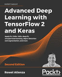 Advanced Deep Learning with TensorFlow 2 and Keras   Second Edition