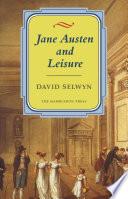 Jane Austen and Leisure