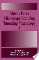 Atomic Force Microscopy Scanning Tunneling Microscopy 3