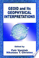 Geoid And Its Geophysical Interpretations Book PDF