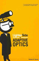 Lighter Side of Adaptive Optics