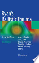 Ryan s Ballistic Trauma Book