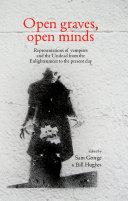 Open Graves, Open Minds