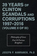39 Years of Clinton Scandals and Corruptions 19972016