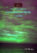 Clint Faraday Mysteries  Aunts  Moons and Murder