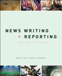 News Writing and Reporting for Today s Media