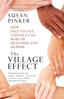 The Village Effect