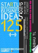 Startup Merchandising Business Ideas 125