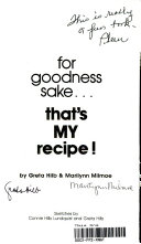 For Goodness Sake   That s My Recipe
