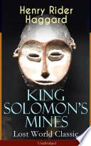 King Solomon s Mines  Lost World Classic      Unabridged